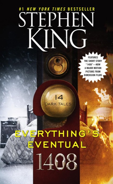 Read Everything's Eventual: 14 Dark Tales online