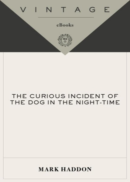 Read The Curious Incident of the Dog in the Night-Time online