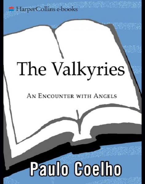 Read The Valkyries: An Encounter With Angels online