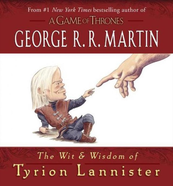 Read The Wit & Wisdom of Tyrion Lannister online